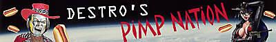 Destro's Pimp Nation